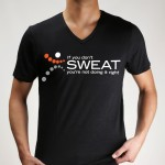 If you don't SWEAT you're not doing it right